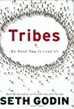 Image of Tribes: We Need You to Lead Us