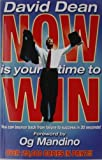 NOW IS YOUR TIME TO WIN (0937539767) by DAVID DEAN