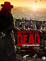 Book of the Dead - The Eschatrilogy