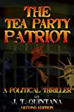 img - for THE TEA PARTY PATRIOT book / textbook / text book