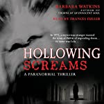 Hollowing Screams | Barbara Watkins