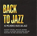 Lisa Ekdahl, Melody Gardot, Alison Moyet, Jamie Cullum, Peter Concotti, Renee Olstead, Jane Monheit, Anjani Thomas, Kevin Mahogony Diana Krall Back To Jazz: As Melhores Vozes Do Jazz (The Best Voices Of Jazz) [2CD] 2010