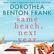 Same Beach, Next Year | [Dorothea Benton Frank]