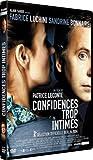 echange, troc Confidences trop intimes