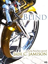 Blind (A Nicki Sosebee Novel)