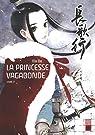 La Princesse Vagabonde, tome 2 par Da