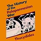 The History of the Peloponnesian War Hörbuch von  Thucydides Gesprochen von: Pat Bottino