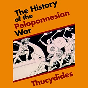 The History of the Peloponnesian War | [ Thucydides]