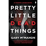 Pretty Little Dead Thingsby Gary McMahon