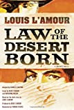 Law of the Desert Born (Graphic Novel): A Graphic Novel (0345528123) by L'Amour, Louis
