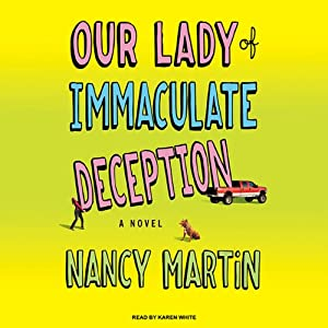 Our Lady of Immaculate Deception Audiobook