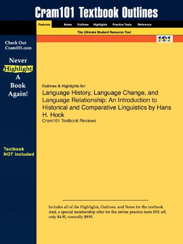 Studyguide for Language History, Language Change, and Language Relationship by Hans H. Hock, ISBN 9783110147841