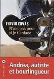 vignette de 'N'aie pas peur si je t'enlace (Fulvio Ervas)'