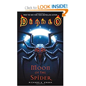 Moon of the Spider (Diablo, Book 1) by Richard A. Knaak