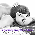 Surrender Sweet Succubus | Jewel Quinlan