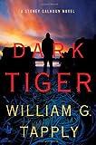 Dark Tiger: A Stoney Calhoun Novel (Stoney Calhoun Novels)