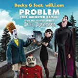 Problem (The Monster Remix) ~ Becky G Feat. will.i.am.