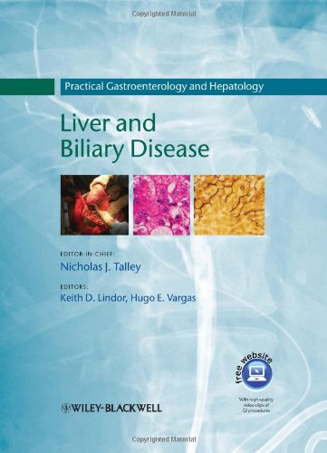 Practical Gastroenterology and Hepatology: Liver and Biliary Disease