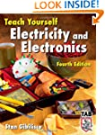 Teach Yourself Electricity and Electr...