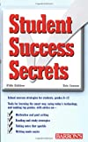 Student Success Secrets (Barron's Student Success Secrets)