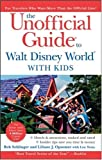 img - for The Unofficial Guide to Walt Disney World with Kids (Unofficial Guides) book / textbook / text book
