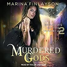 Murdered Gods: Shadows of the Immortals Series, Book 2 | Livre audio Auteur(s) : Marina Finlayson Narrateur(s) : Hollie Jackson