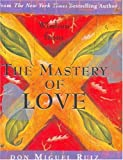 Wisdom from the Mastery of Love (Charming Petites Series)