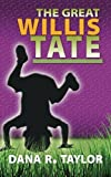 img - for The Great Willis Tate book / textbook / text book