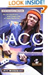Jaco: The Extraordinary and Tragic Li...