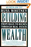 Building Wealth: From Rags to Riches...