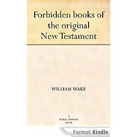 Forbidden books of the original New Testament (English Edition)