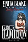 Anita Blake, Vampire Hunter: Guilty Pleasures - The Complete Edition