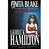 Anita Blake, Vampire Hunter: Guilty Pleasures - The Complete Editionby Laurell K. Hamilton