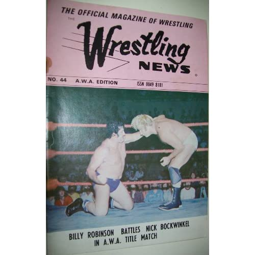 The Official Magazine Of Wrestling News No. 44 A.W.A. Edition / Color Photos Nick Bockwinkel, Jim Brunzell, Greg Gagne, Baron Von Raschke, Larry Axe Hennig, Ray Crippler Stevens, Angelo King Kong Mosca, Bobby Brain Heenan, Bruno Sammartino