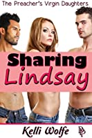 Sharing Lindsay (The Preacher's Virgin Daughters Book 2)