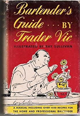 Bartenders Guide.By Trader Vic