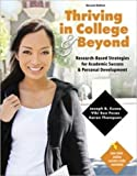 Thriving in College AND Beyond: Research-Based Strategies for Academic Success and Personal Development