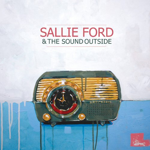 Sallie Ford And The Sound Outside-Dirty Radio-Promo-CD-FLAC-2011-BOCKSCAR Download