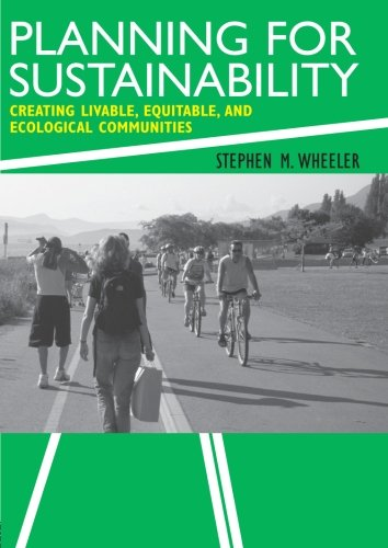 Planning for Sustainability: Creating Livable, Equitable...