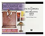 img - for The Encyclopedia of Decorative Arts, 1890-1940 / Edited by Philippe Garner book / textbook / text book