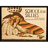 SCHOOL FOR SILLIES