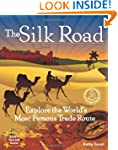 The Silk Road: Explore the World's Mo...