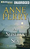 A Sunless Sea (William Monk Series)
