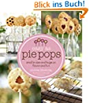 Easy As Pie Pops: Small in Size and H...