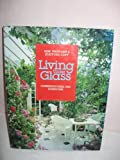 Living Under Glass: Conservatories and Sunrooms Jane Tresidder