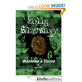 Shadows & voices; a Holly Silverstone adventure (Holly Silverstone books)
