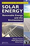 Solar Energy: Renewable Energy and the Environment (1420075667) by Foster, Robert