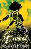 Kristin Cast Burned: Number 7 in series (House of Night)