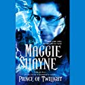 Prince of Twilight (       UNABRIDGED) by Maggie Shayne Narrated by Christian Rummel