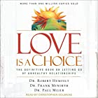 Love Is a Choice: The Definitive Book on Letting Go of Unhealthy Relationships Hörbuch von Dr. Robert Hemfelt, Dr. Frank Minirth, Dr. Paul Meier Gesprochen von: Christopher Solimene